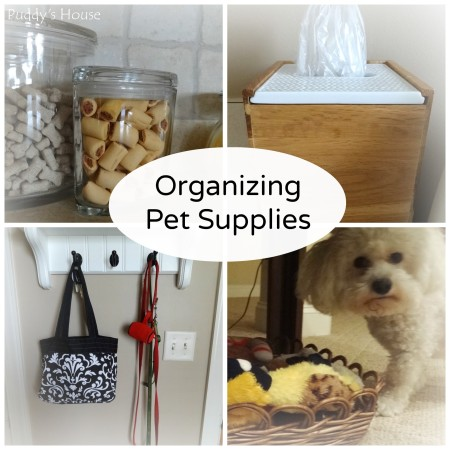 Organizing Pet Supplies Collage-Puddy's House