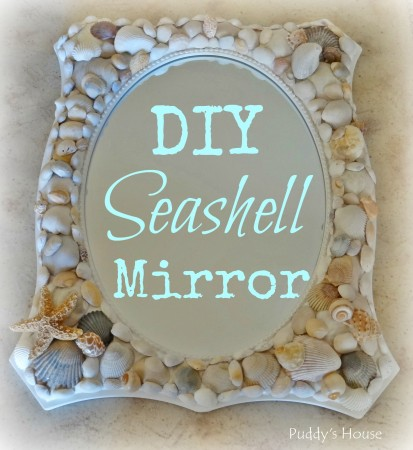 DIY Seashell Mirror - Header Puddys House